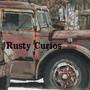 rustycurios